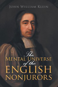 Cover The Mental Universe of the English Nonjurors