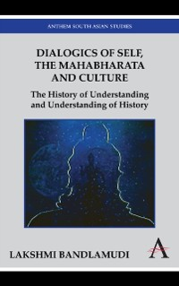 Cover Dialogics of Self, the Mahabharata and Culture