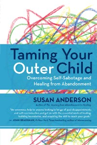 Cover Taming Your Outer Child