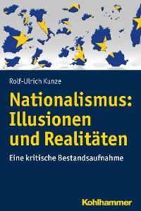 Cover Nationalismus: Illusionen und Realitäten