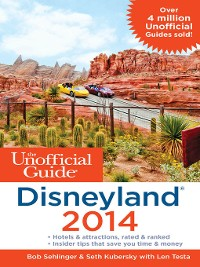 Cover The Unofficial Guide to Disneyland 2014
