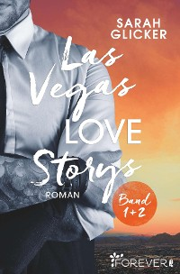 Cover Las Vegas Love Storys Band 1+2