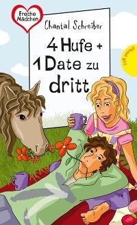Cover 4 Hufe + 1 Date zu dritt