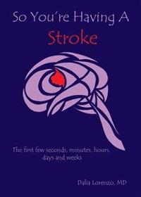 Cover So You're Having a Stroke