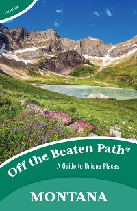 Cover Montana Off the Beaten Path®