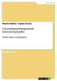 Cover Unternehmensübergreifende Innovationsprojekte
