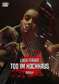 Cover TOD IM HOCHHAUS