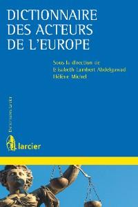 Cover Dictionnaire des acteurs de l'Europe