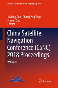 Cover China Satellite Navigation Conference (CSNC) 2018 Proceedings