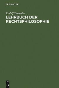 Cover Lehrbuch der Rechtsphilosophie