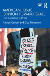 Cover American Public Opinion toward Israel