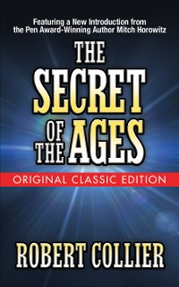 Cover The Secret of the Ages (Original Classic Edition)
