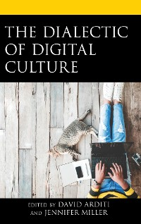 Cover The Dialectic of Digital Culture