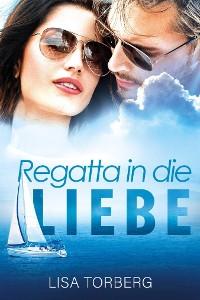 Cover Regatta in die Liebe