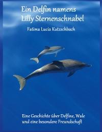 Cover Ein Delfin namens Lilly Sternenschnabel