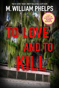 Cover To Love and To Kill