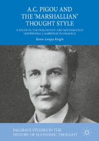 Cover A.C. Pigou and the 'Marshallian' Thought Style