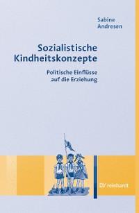Cover Sozialistische Kindheitskonzepte