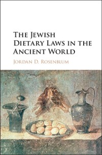 Cover Jewish Dietary Laws in the Ancient World