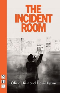 Cover The Incident Room (NHB Modern Plays)