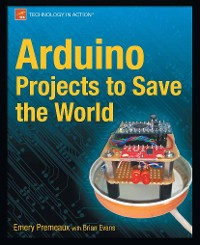 Cover Arduino Projects to Save the World