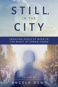 Cover Still, in the City