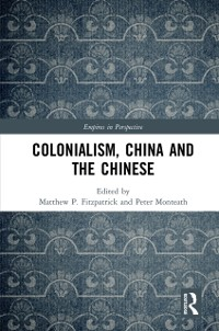 Cover Colonialism, China and the Chinese
