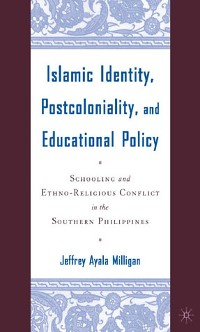 Cover Islamic Identity, Postcoloniality, and Educational Policy