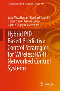 Cover Hybrid PID Based Predictive Control Strategies for WirelessHART Networked Control Systems