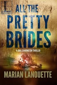 Cover All the Pretty Brides