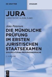 Cover Die mündliche Prüfung im ersten juristischen Staatsexamen