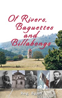 Cover Of Rivers, Baguettes and Billabongs