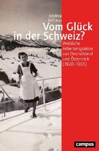 Cover Vom Glück in der Schweiz?