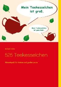 Cover 525 Teekesselchen