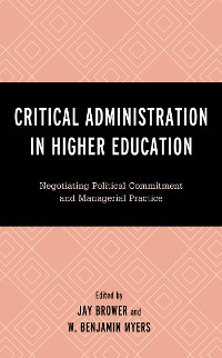 Cover Critical Administration in Higher Education