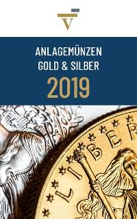 Cover Anlagemünzen Gold und Silber: Ausgabe 2019