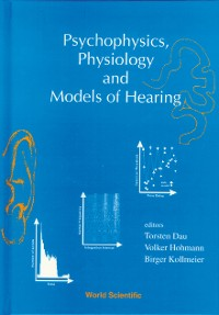 Cover Psychophysics, Physiology And Models Of Hearing