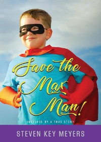 Cover Save The Max Man!