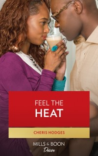 Cover Feel The Heat (Southern Loving, Book 1)