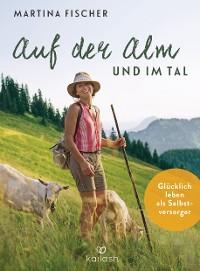 Cover Auf der Alm und im Tal