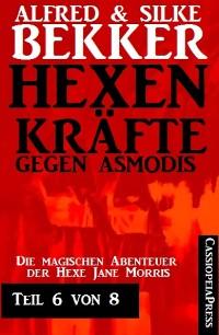 Cover Hexenkräfte gegen Asmodis, Teil 6 von 8