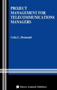 Cover Project Management for Telecommunications Managers