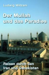Cover Der Mullah und das Paradies