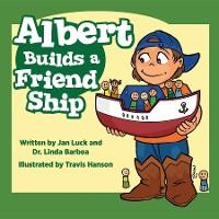 Cover Albert Builds a Friend Ship