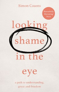 Cover Looking Shame in the Eye