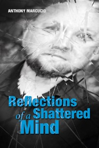 Cover Reflections of a Shattered Mind