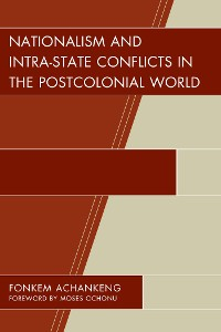 Cover Nationalism and Intra-State Conflicts in the Postcolonial World