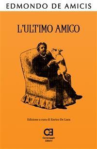 Cover L'Ultimo Amico. Edizione integrale e annotata