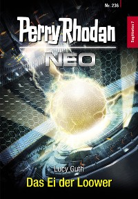 Cover Perry Rhodan Neo 236: Das Ei der Loower