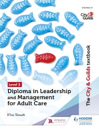 Cover City & Guilds Textbook Level 5 Diploma in Leadership and Management for Adult Care